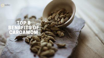 top 8 benefits of cardamom