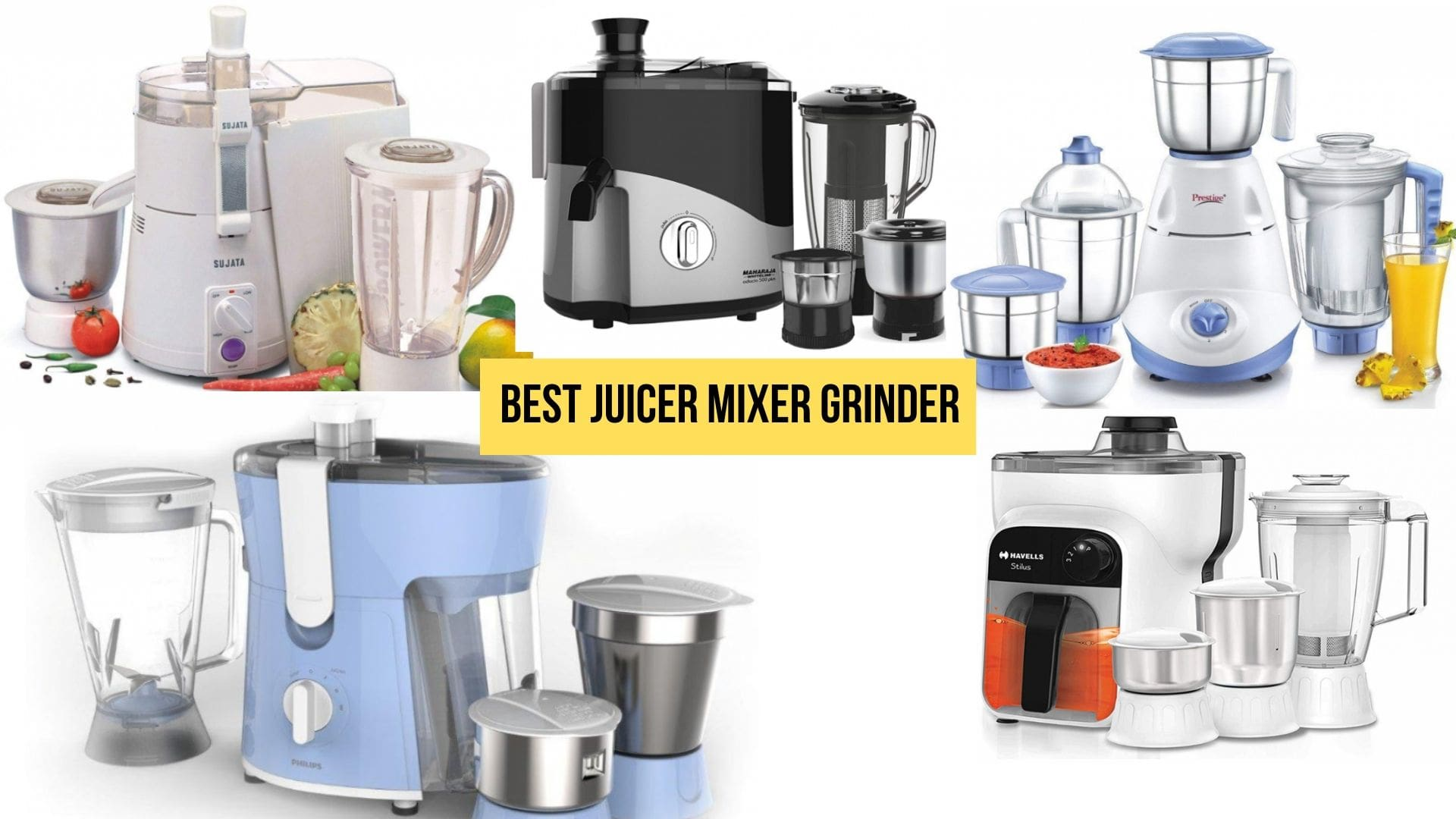 Best Juicer Mixer Grinder To Buy In India 2021: Buying Guide