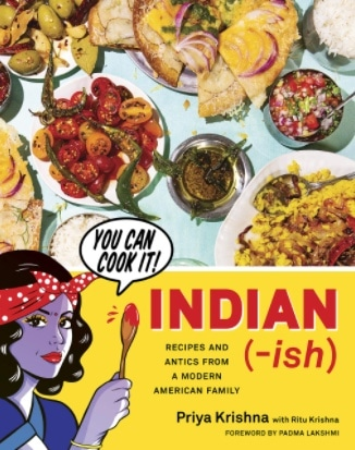 indian-ish – priya krishna