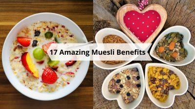 Health Benefits Of Muesli: What is muesli good for?